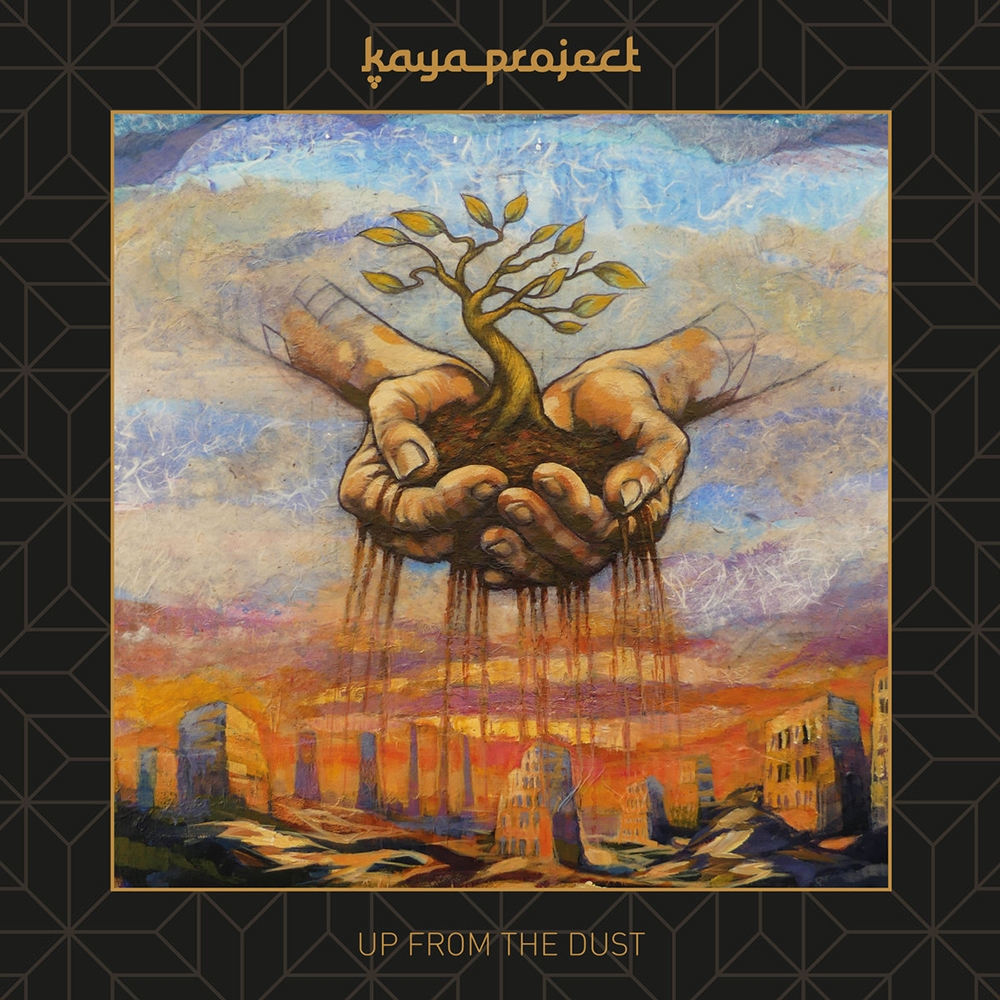 """Kaya Project album cover image, """"Up from the Dust"""" (border design by Nick """"Interchill"""" Edell)"""